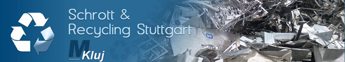 Schrottabholung Stuttgart - M.Kluj